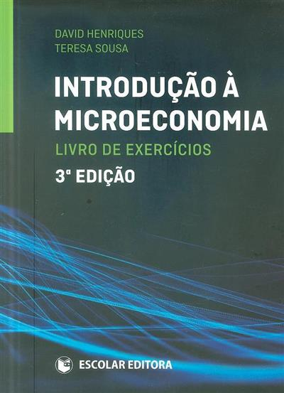Introdução à microeconomia (David Henriques, Teresa Sousa)