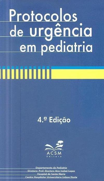 Protocolos de urgência em pediatria (ed. António Levy Gomes... [et al.])