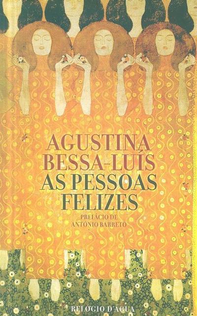 As pessoas felizes (Agustina Bessa Luís)