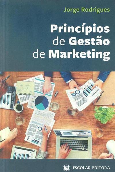Princípios de gestão de marketing (Jorge Rodrigues)