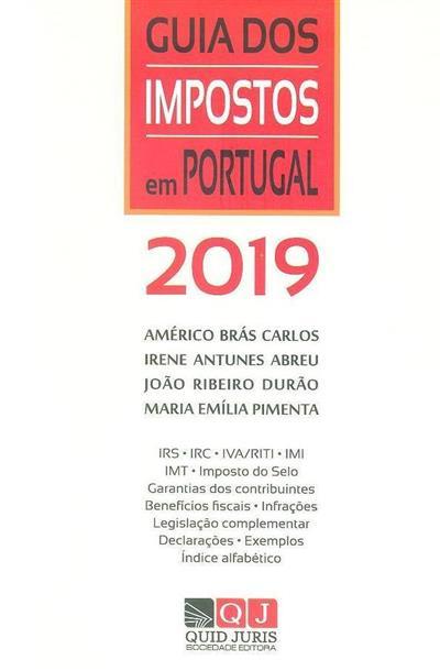 Guia de impostos em Portugal 2019 (Américo Brás Carlos... [et al.])