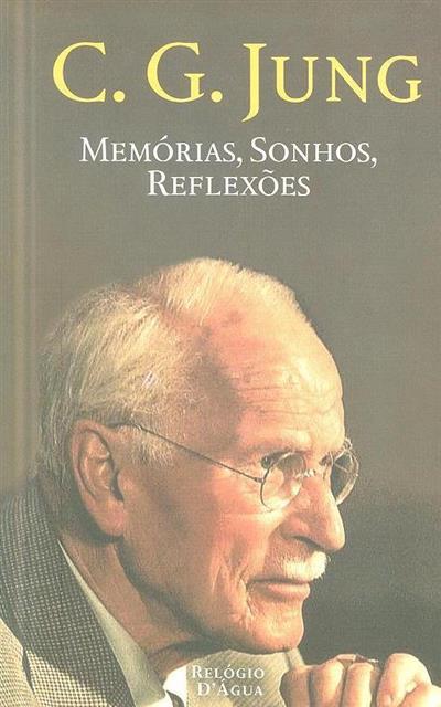 Memórias, sonhos, reflexões (C. G. Jung)