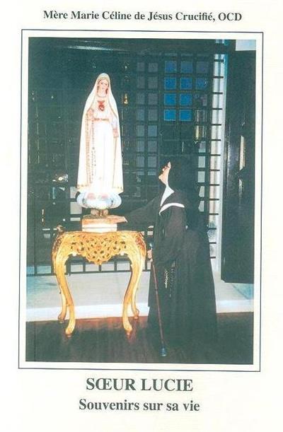 Soeur Lucie (Marie Céline de Jésus Crucifié)