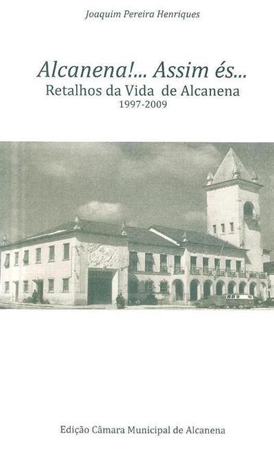 Alcanena!... assim és... (Joaquim Pereira Henriques)