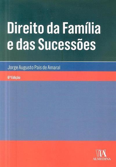 Direito da família e das sucessões (Jorge Augusto Pais de Amaral)