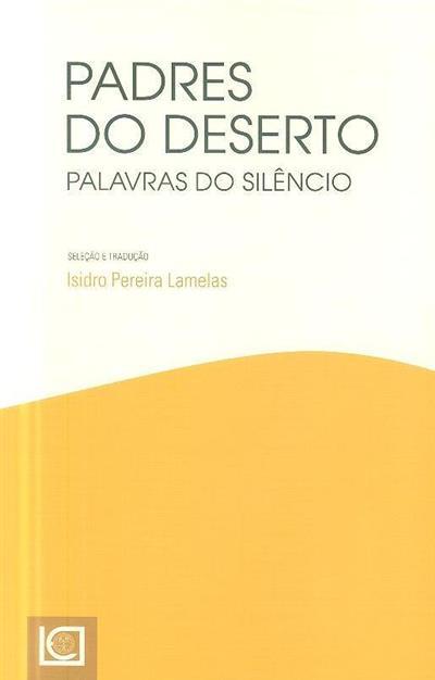 Padres do deserto (sel. e trad. Isidro Pereira Lamelas)