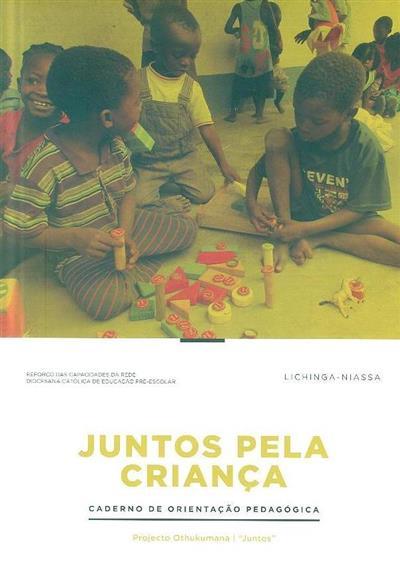 Juntos pela criança (coord. cientif. Brigite Silva)