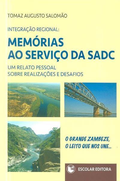 Memórias ao serviço da SADC (Tomaz Augusto Salomão)