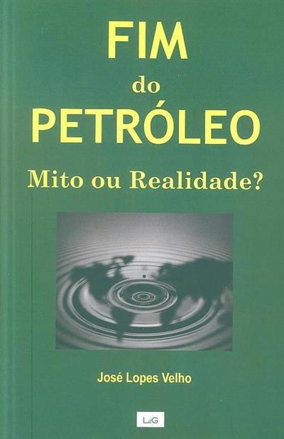 Fim do petróleo (José Lopes Velho)