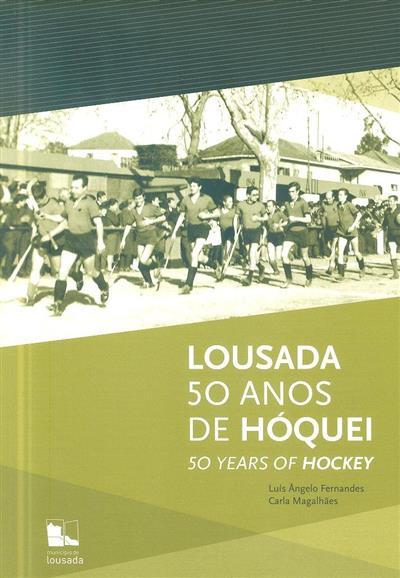Lousada (Luís Ângelo Fernandes, Carla Magalhães)