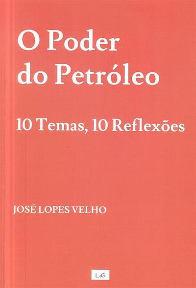 O poder do petróleo (José Lopes Velho)