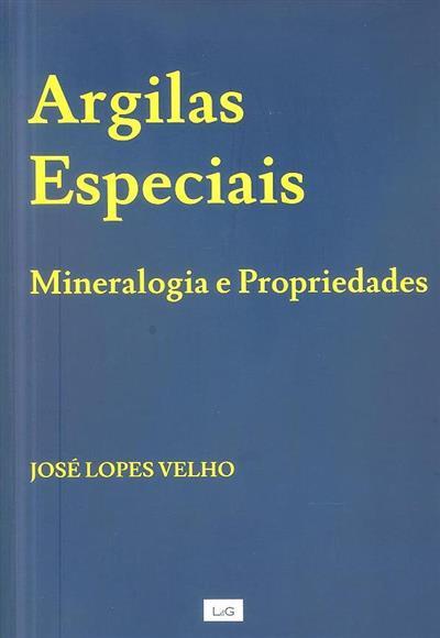 Argilas especiais (José Lopes Velho)
