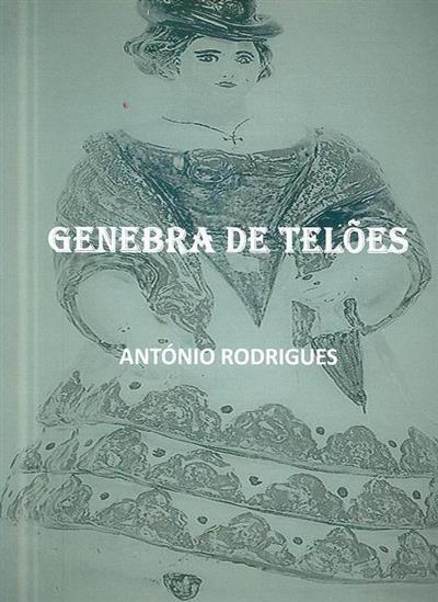Genebra de Telões (António Rodrigues)