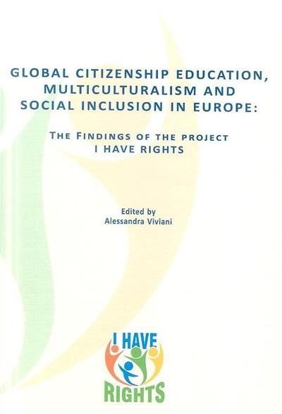 Global citizenship education, multiculturalism and social inclusion in Europe (ed. Alessandra Viviani)