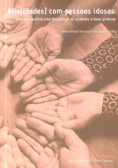 Ativ(idades) com pessoas idosas (coord. Maria Miguel Barbosa, Ricardo Pocinho)