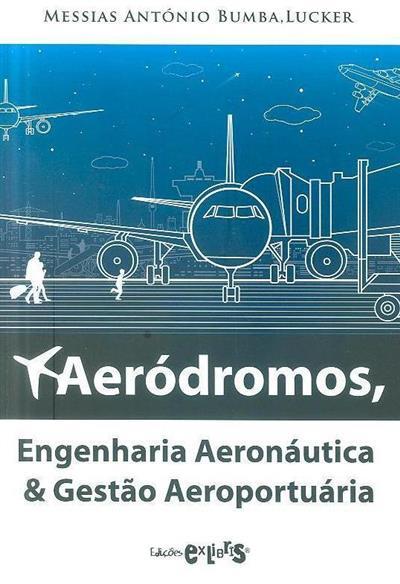 Aeródromos, engenharia aeronáutica & gestão aeroportuária (Messias António Bumba)