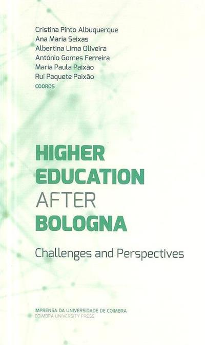 Higher education after Bologna (Cristina Pinto Albuquerque... [et al.])