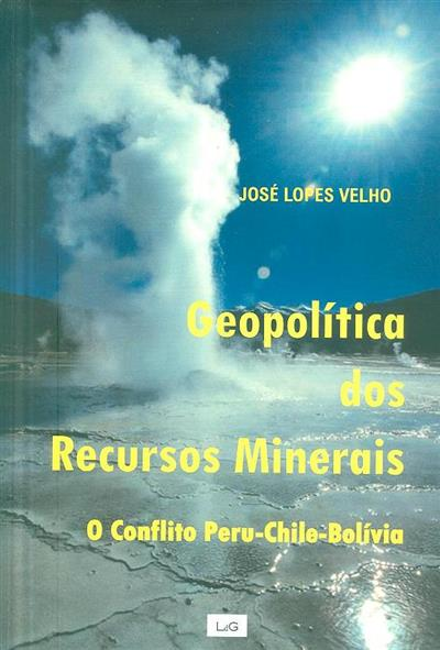 Geopolítica dos recursos minerais (José Lopes Velho)