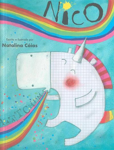 Nico, o unicórnio (texto e il. Natalina Cóias)