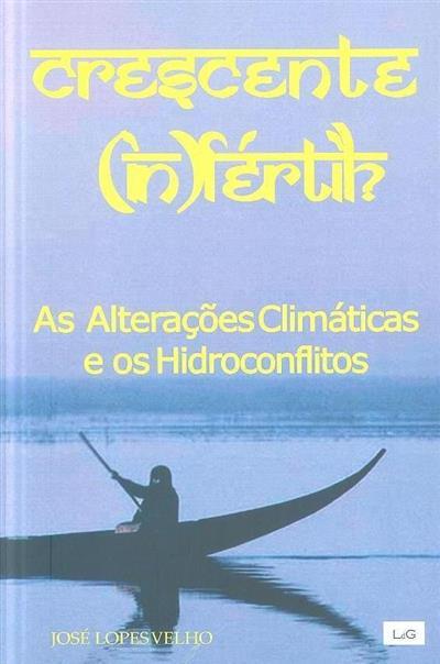 Crescente (in)fértil? (José Lopes Velho)