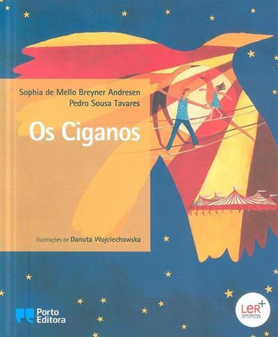 Os ciganos (Sophia de Mello Breyner Andresen, Pedro Sousa Tavares)