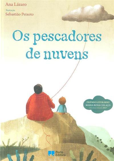 Os pescadores de nuvens (Ana Lázaro)