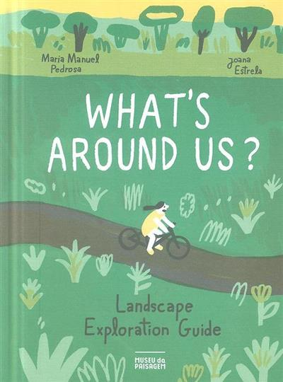 What's around us?