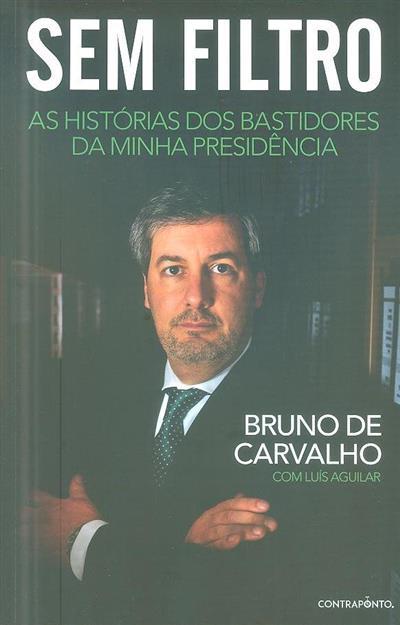 Sem filtro (Bruno de Carvalho, Luís Aguiar)