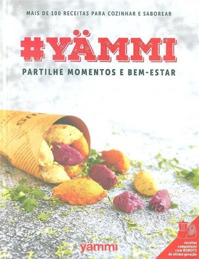 Yämmi, partilhe momentos e bem-estar