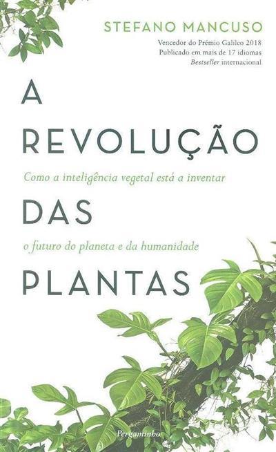 A revolução das plantas (Stefano Mancuso)