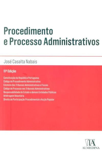 Procedimento e processo administrativos (compil. José Casalta Nabais)