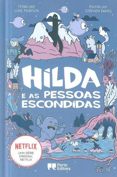 Hilda e as pessoas escondidas (Stephen Davies)