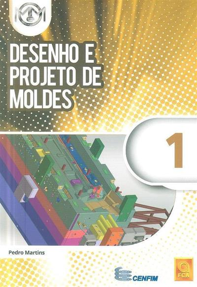 Desenho e projeto de moldes (Pedro Martins)