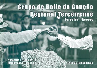 Grupo de Baile da Canção Regional Terceirense (coord. Adélio Amaro)