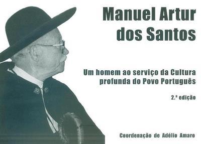 Manuel Artur dos Santos (coord. Adélio Amaro)