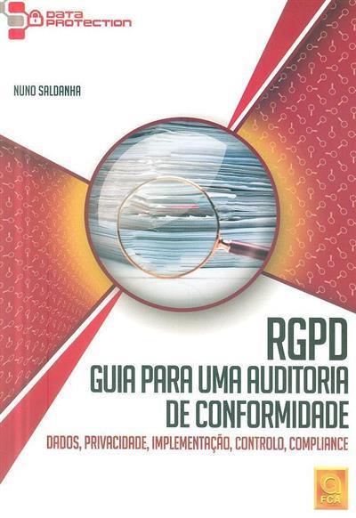RGPD, guia para uma auditoria de conformidade (Nuno Saldanha)