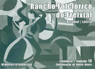 Rancho Folclórico do Freixial (coord. Adélio Amaro)