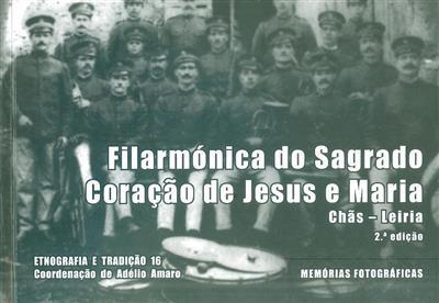 Filarmónica do Sagrado Coração de Jesus e Maria (coord. Adélio Amaro)