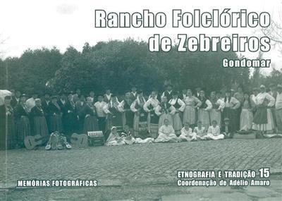 Rancho Folclórico de Zebreiros (coord. Adélio Amaro)