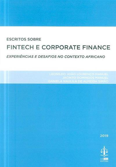Escritos sobre Fintech e Corporate Finance (Leonildo João Lourenço Manuel, Jacinto Domingos Manuel, Daniela Naulila de Almeida Simão)