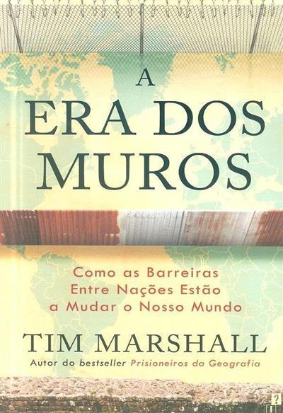 A era dos muros (Tim Marshall)
