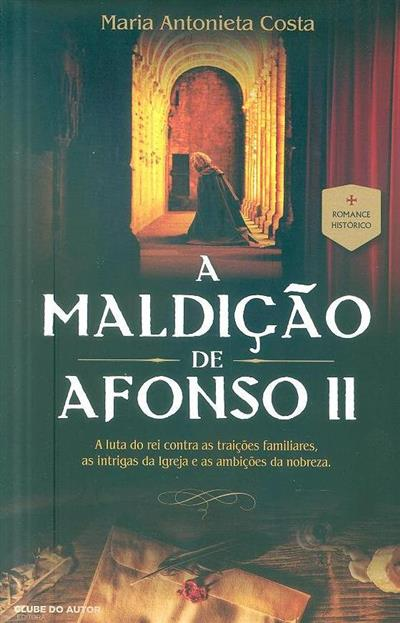 A maldição de Afonso II (Maria Antonieta Costa)