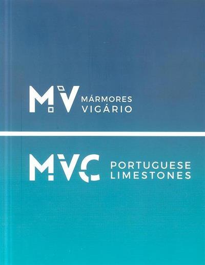 Mármores Vigário há 30 anos a impulsionar o setor da pedra (coord. Sandra Nicolau)