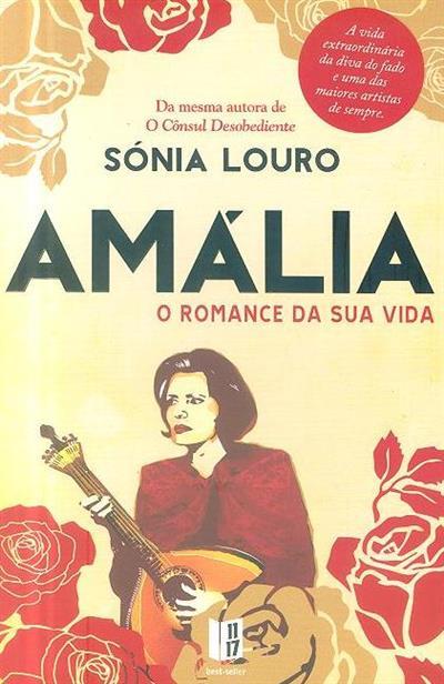 Amália, o romance da sua vida (Sónia Louro)