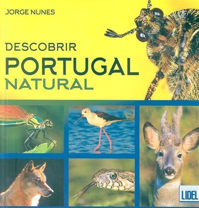 Descobrir Portugal natural (Jorge Nunes)