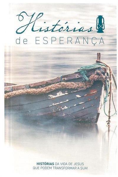 Histórias de esperança (aut., ed. Área Departamental de Evangelismo da UPASD)
