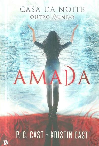 Amada (P. C. Cast, Kristin Cast)