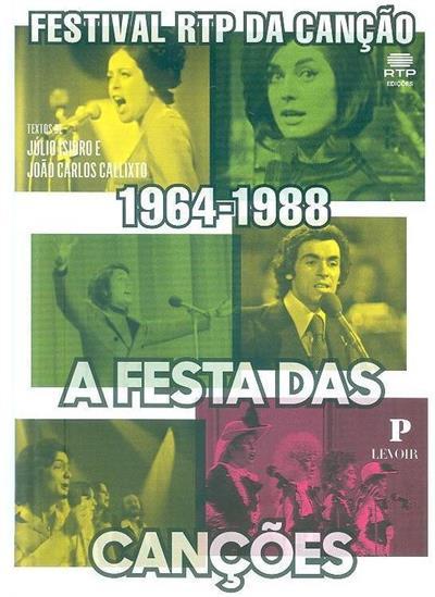 A festa das canções (textos João Carlos Callixto, Júlio Isidro)