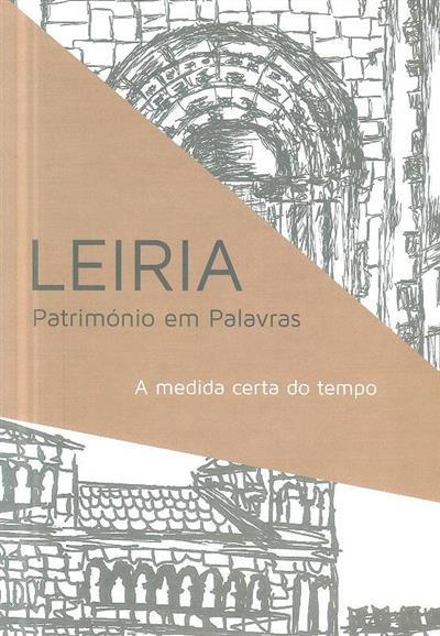 A medida certa do tempo (Elsa Margarida Rodrigues... [et al.])
