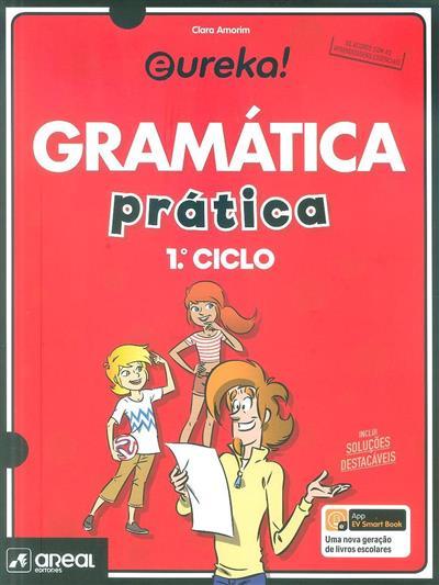 Eureka! gramática prática (Clara Amorim)